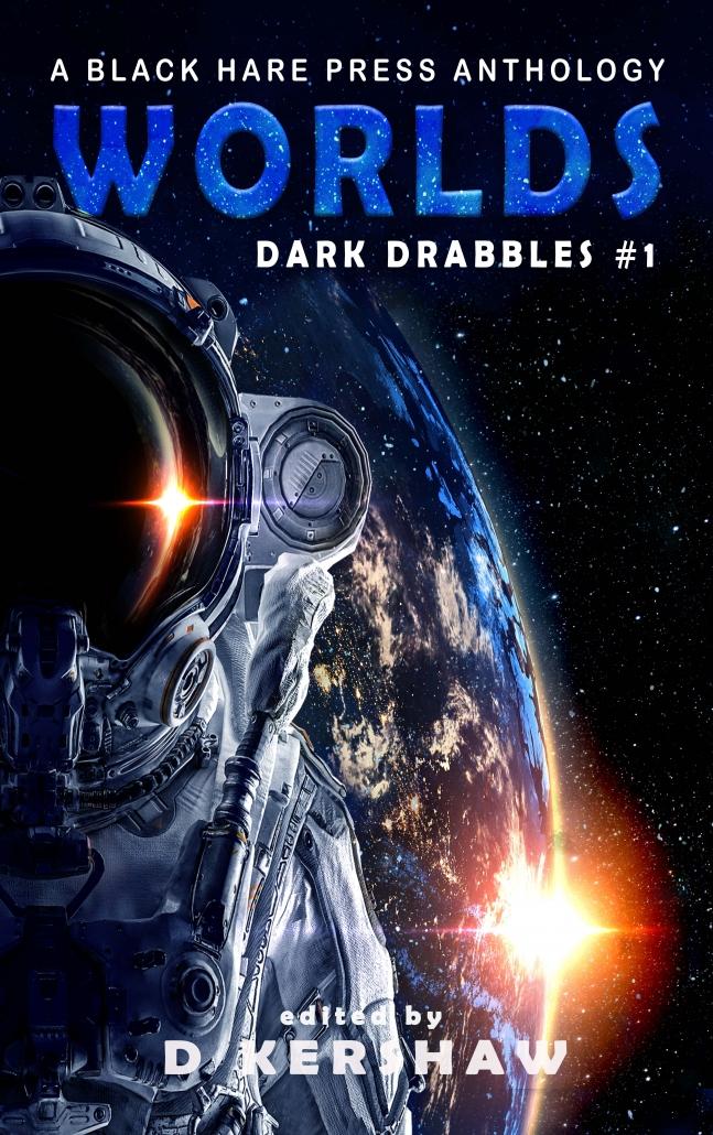 Worlds: Dark Drabbles
